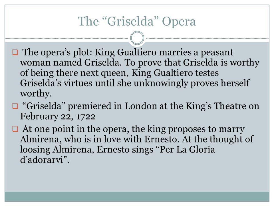 The Griselda Opera