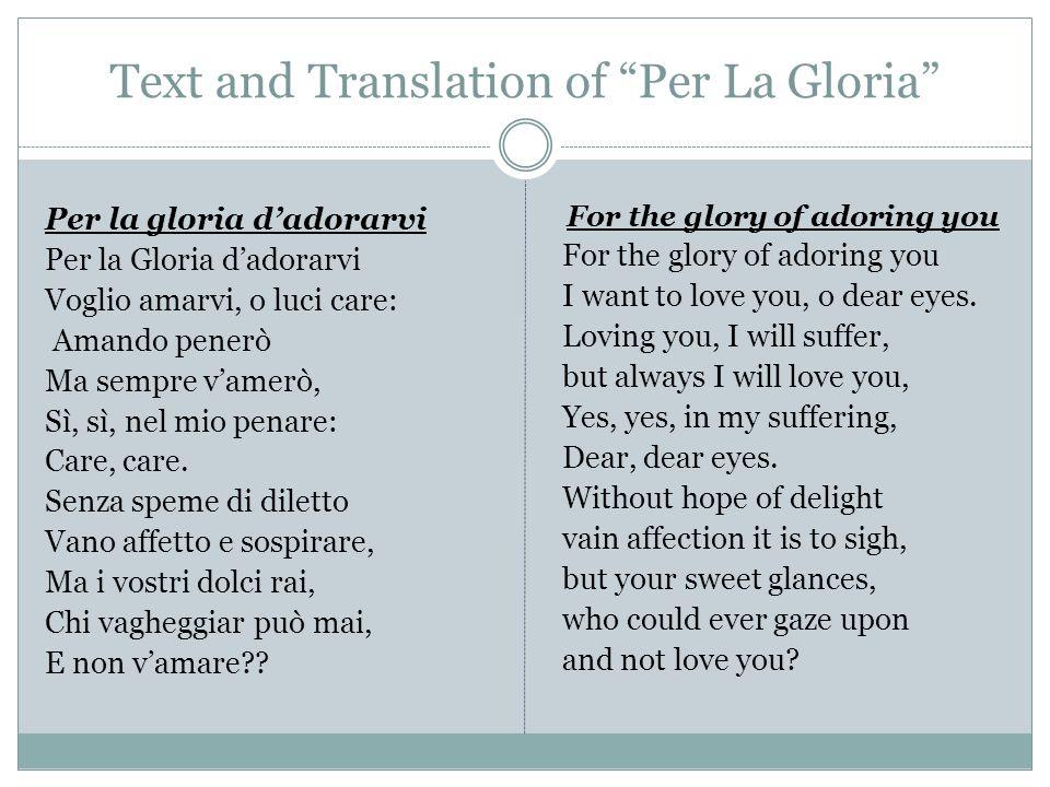 Text and Translation of Per La Gloria