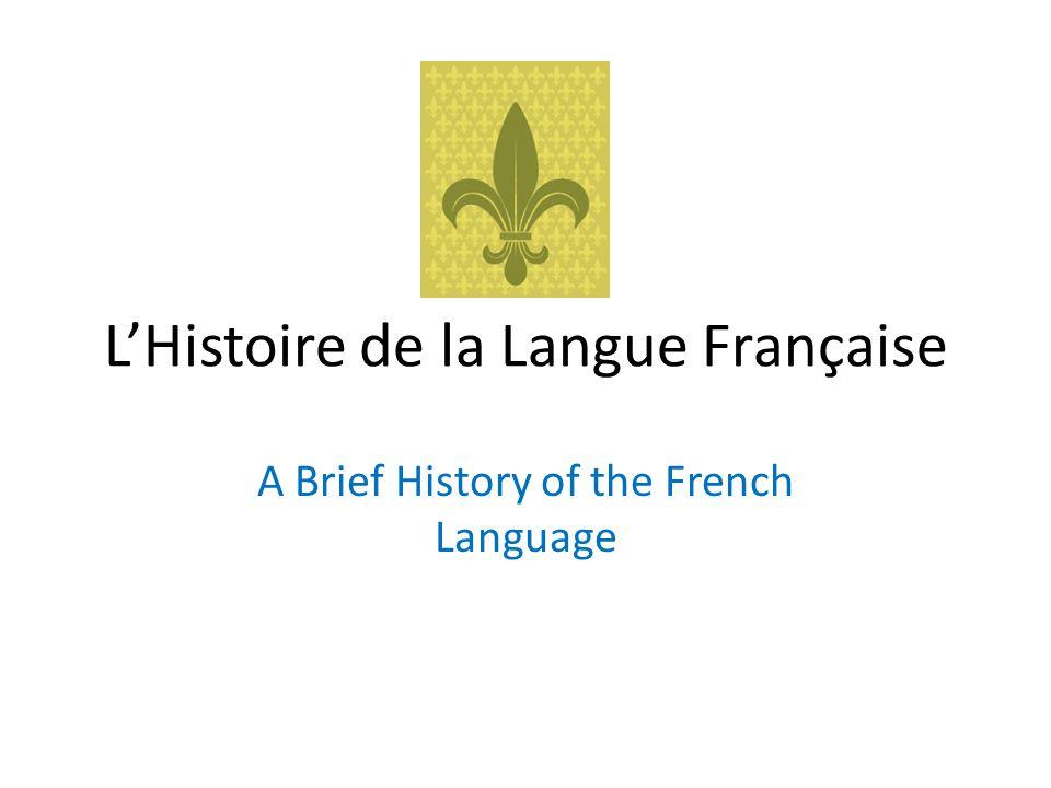 L'Histoire de la Langue Française