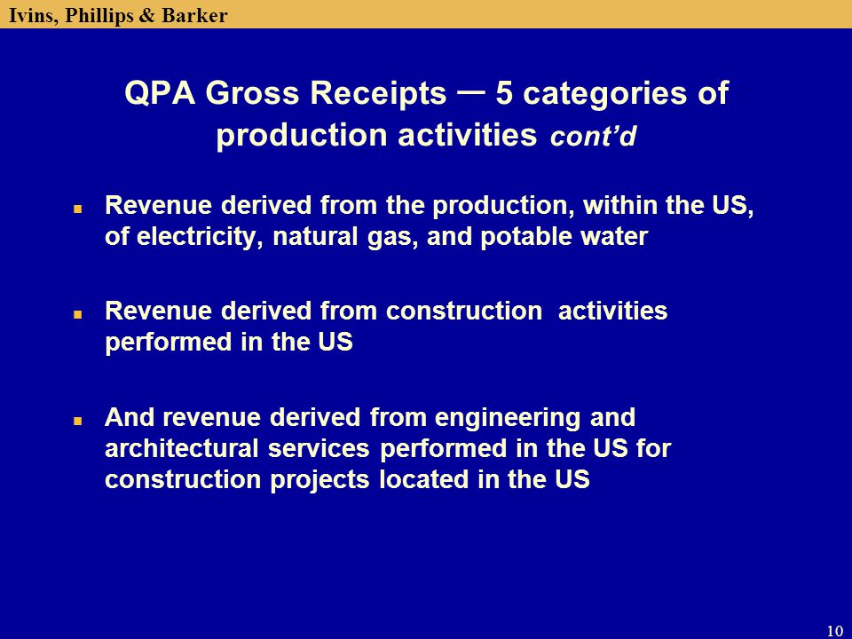 QPA Gross Receipts ─ 5 categories of production activities cont'd