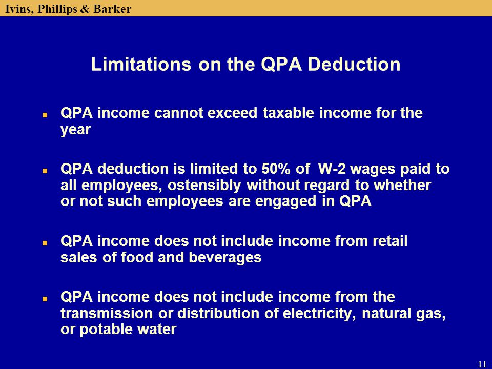 Limitations on the QPA Deduction