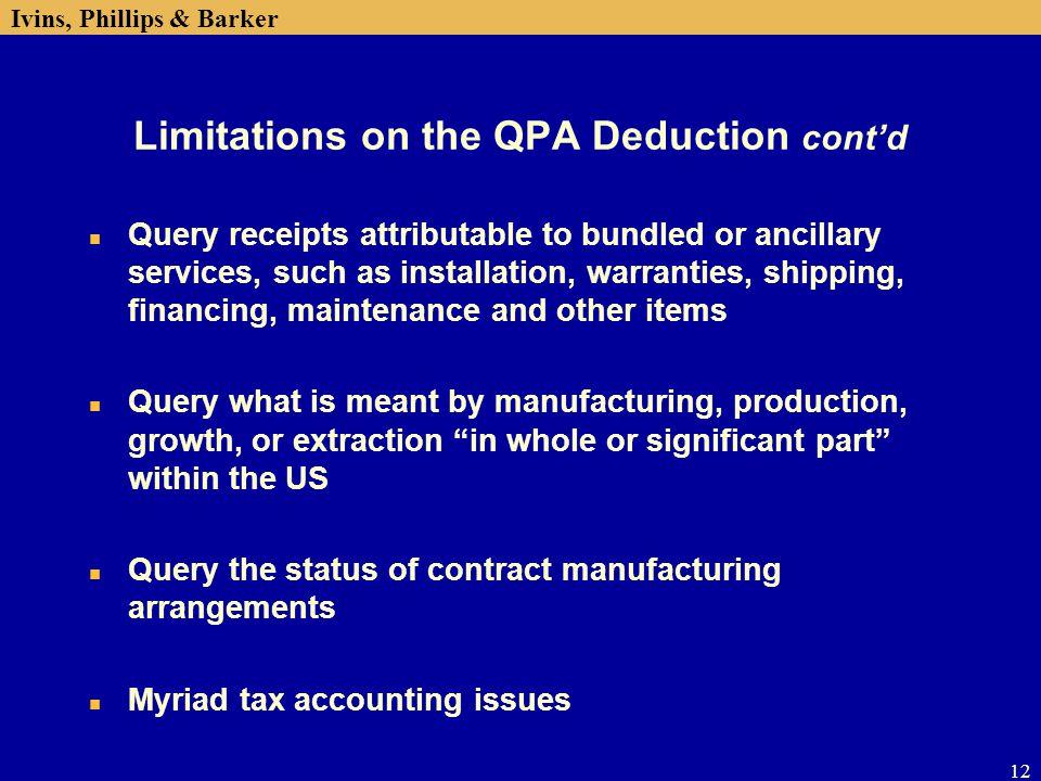 Limitations on the QPA Deduction cont'd