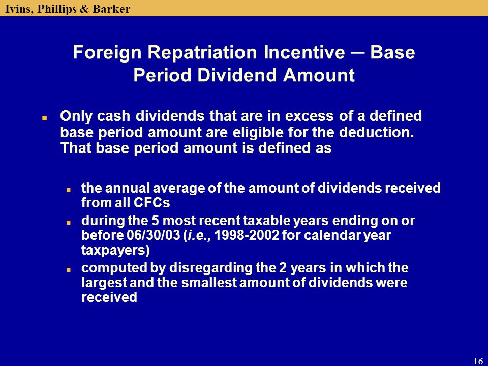 Foreign Repatriation Incentive ─ Base Period Dividend Amount