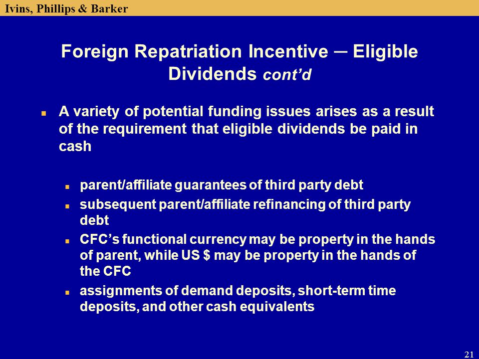 Foreign Repatriation Incentive ─ Eligible Dividends cont'd