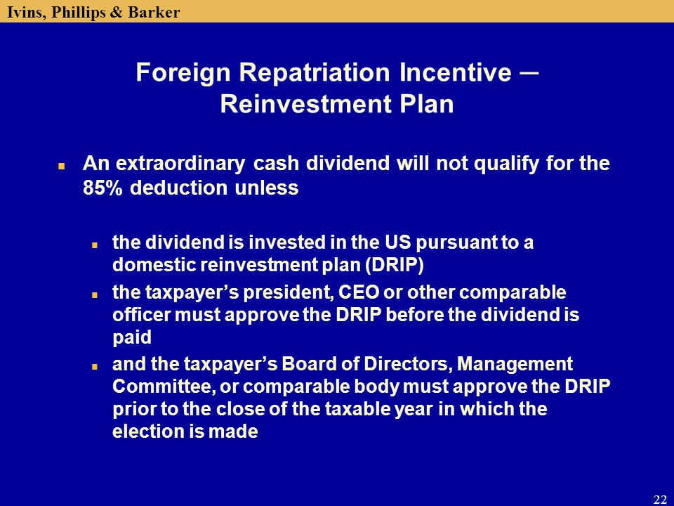 Foreign Repatriation Incentive ─ Reinvestment Plan