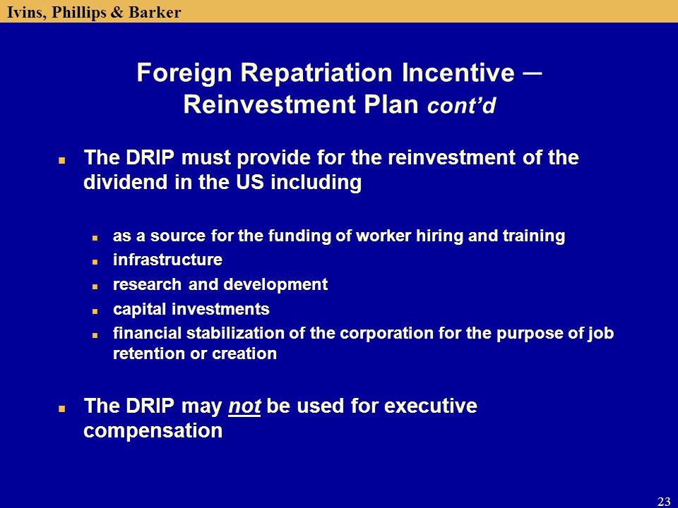 Foreign Repatriation Incentive ─ Reinvestment Plan cont'd