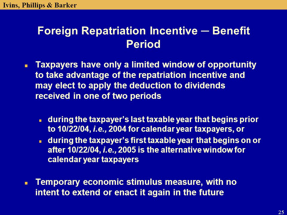 Foreign Repatriation Incentive ─ Benefit Period