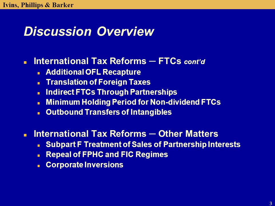 Discussion Overview International Tax Reforms ─ FTCs cont'd