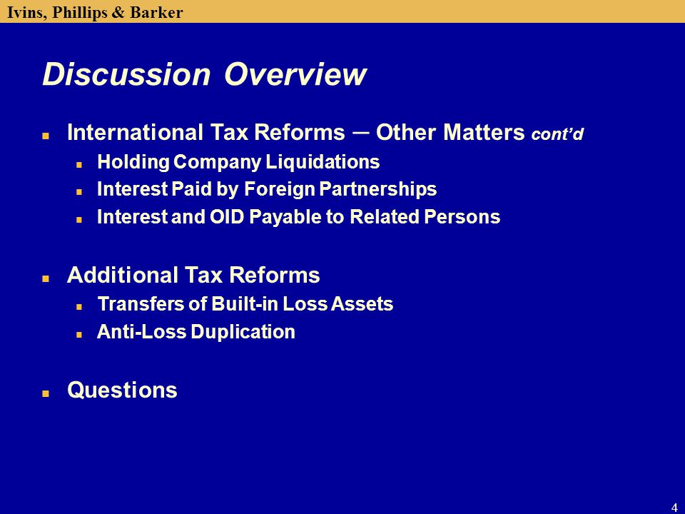 Discussion Overview International Tax Reforms ─ Other Matters cont'd