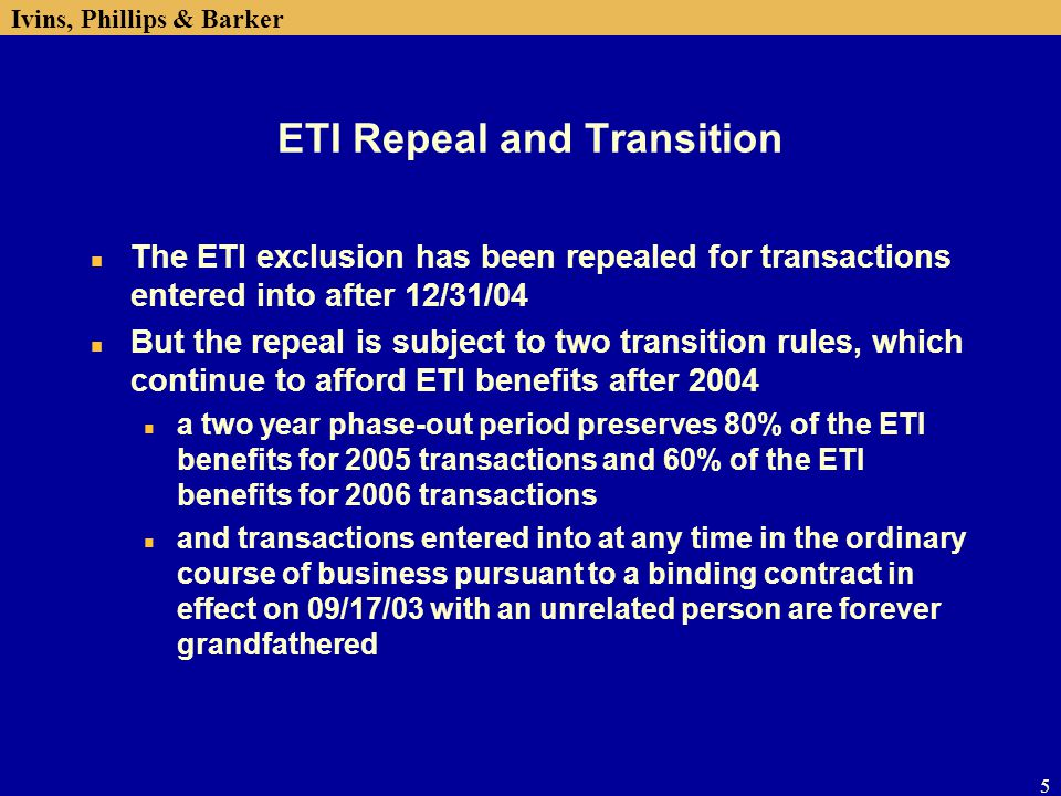 ETI Repeal and Transition