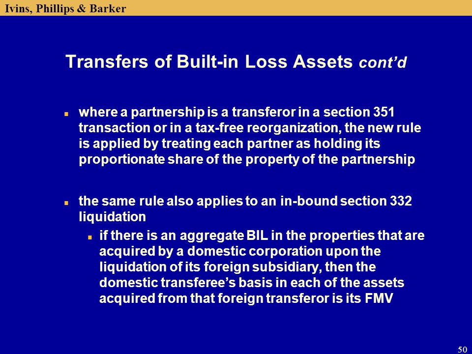 Transfers of Built-in Loss Assets cont'd