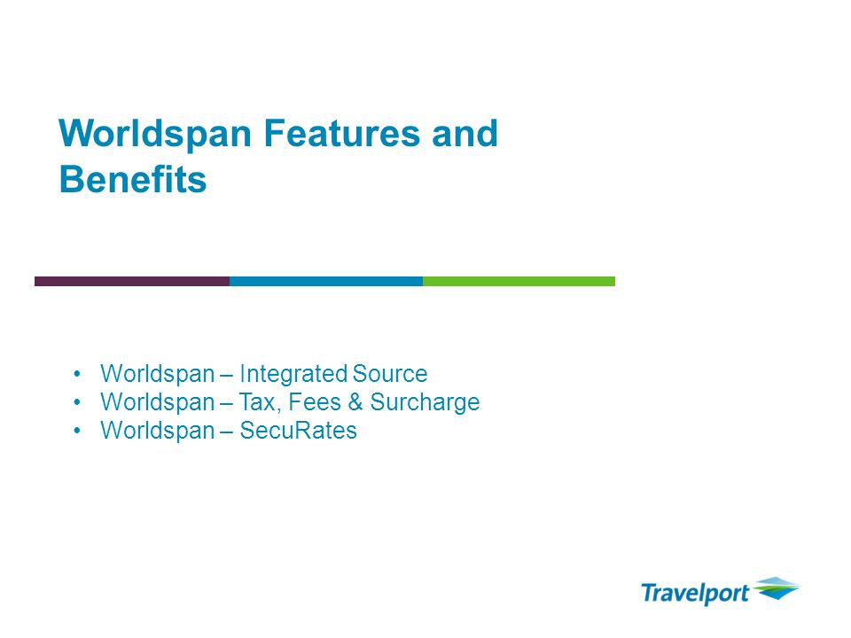 Worldspan Features and Benefits