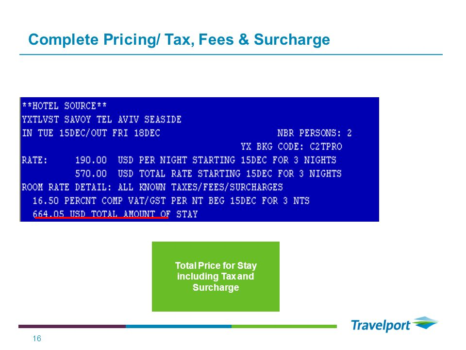 Complete Pricing/ Tax, Fees & Surcharge