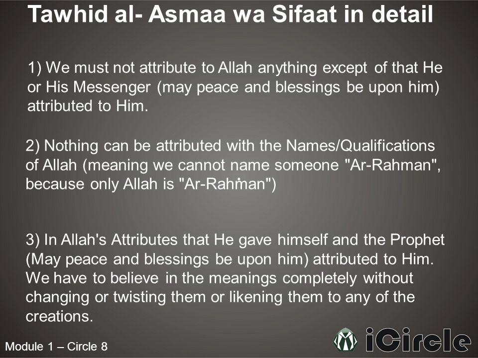 Tawhid al- Asmaa wa Sifaat in detail