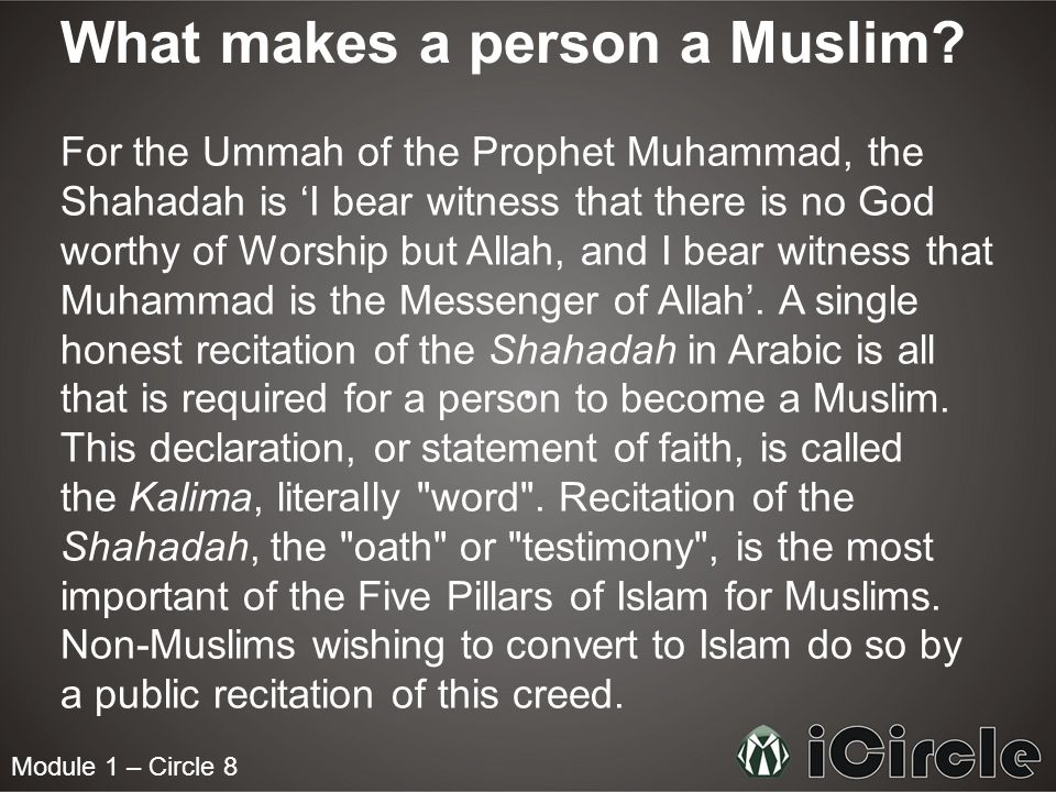 What makes a person a Muslim