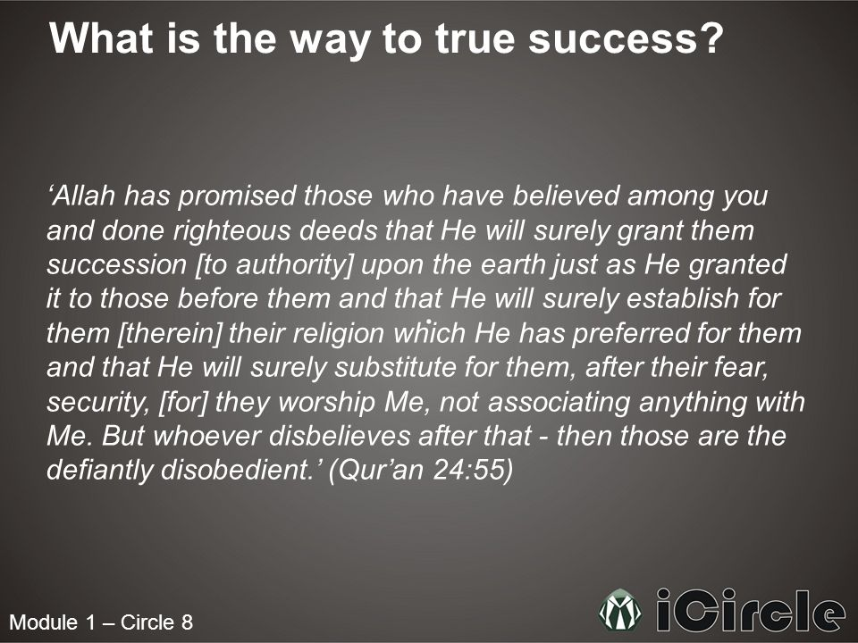 What is the way to true success