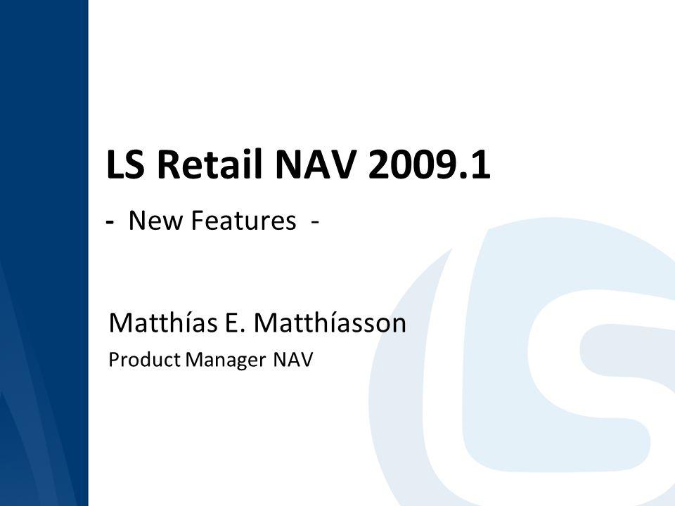 LS Retail NAV 2009.1 - New Features -