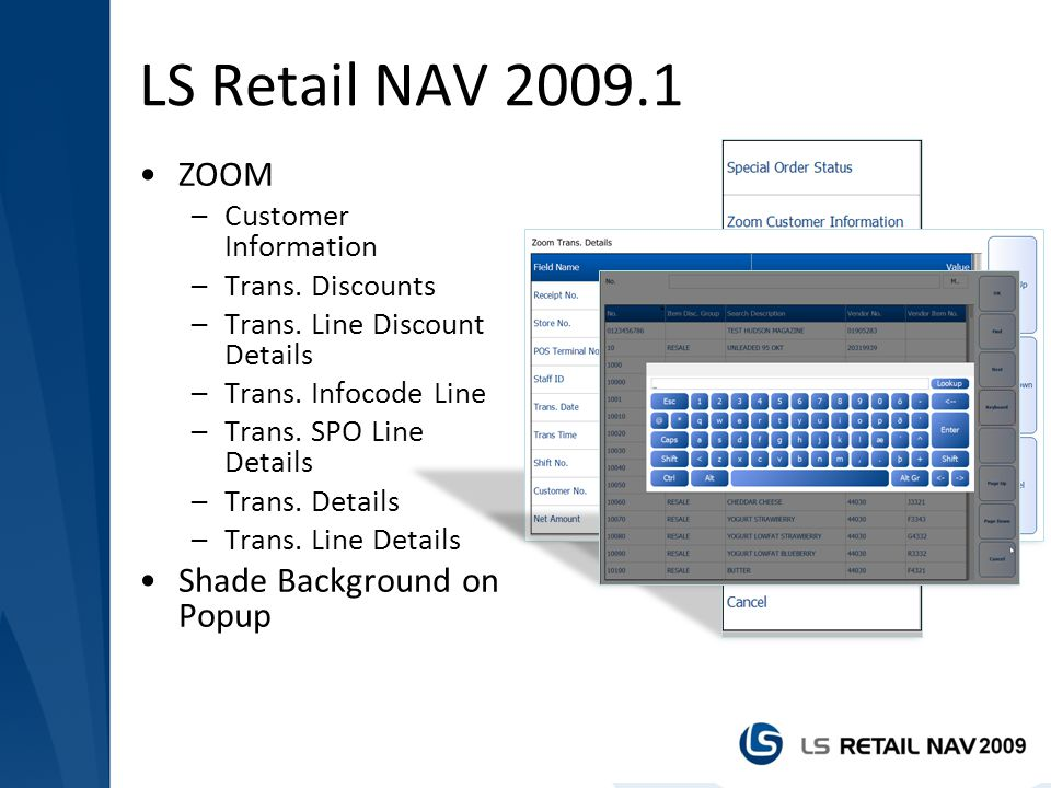 LS Retail NAV 2009.1 ZOOM Shade Background on Popup