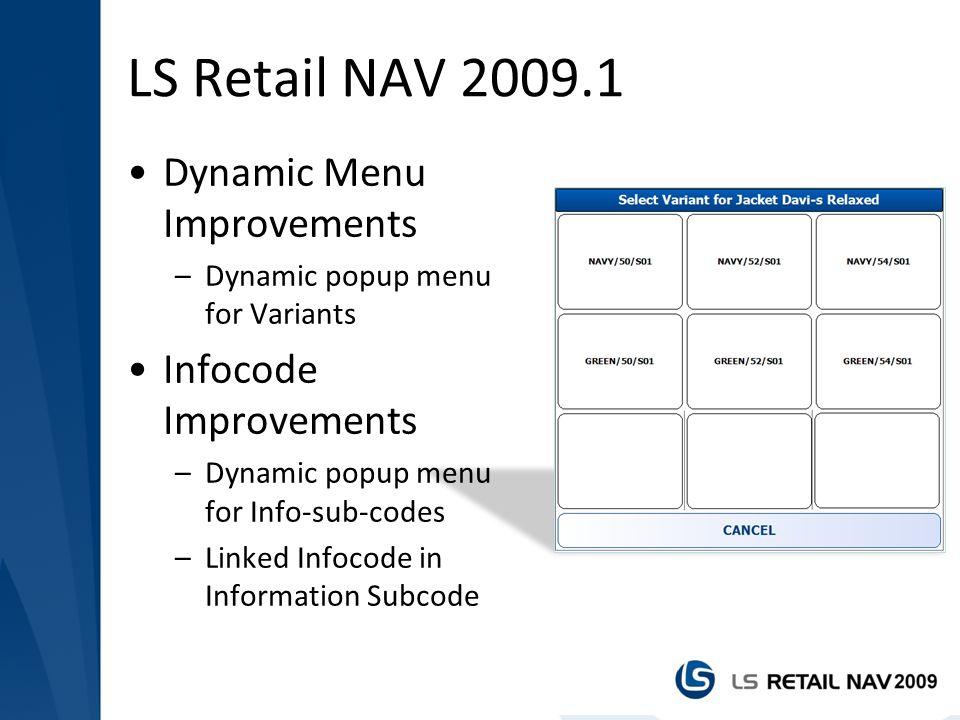 LS Retail NAV 2009.1 Dynamic Menu Improvements Infocode Improvements