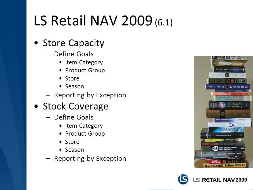 LS Retail NAV 2009 (6.1) Store Capacity Stock Coverage Define Goals