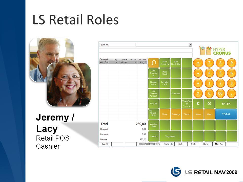 LS Retail Roles Jeremy / Lacy Retail POS Cashier