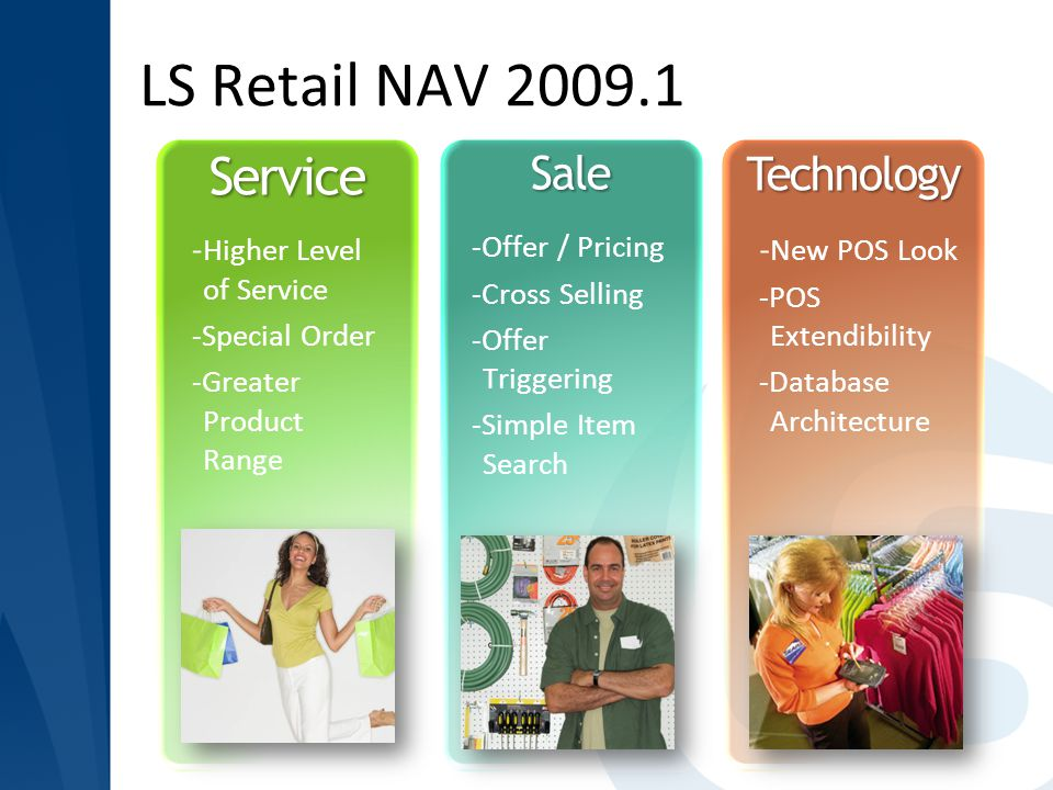 LS Retail NAV 2009.1 Service Sale Technology -Higher Level of Service