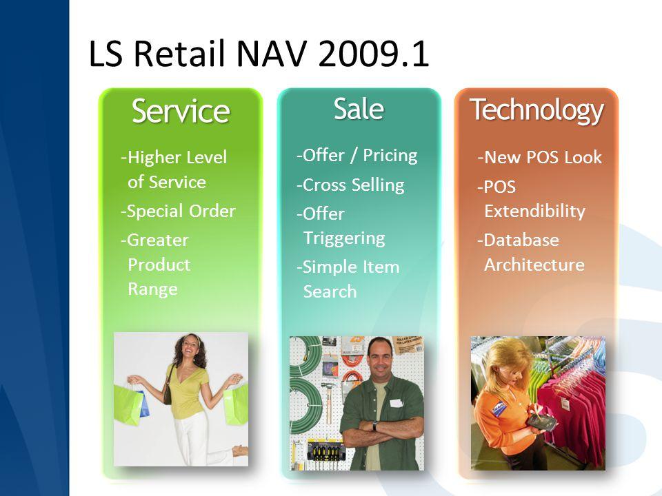 LS Retail NAV 2009.1 Service Sale Technology -Higher Level of Service