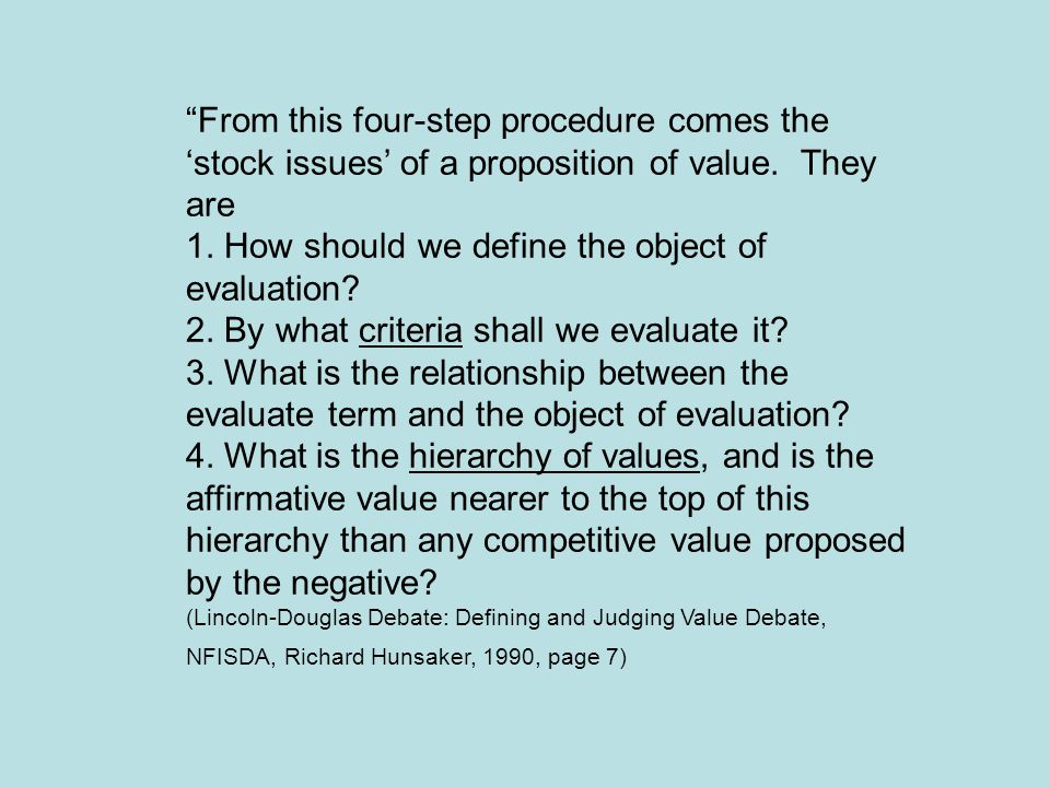 1. How should we define the object of evaluation