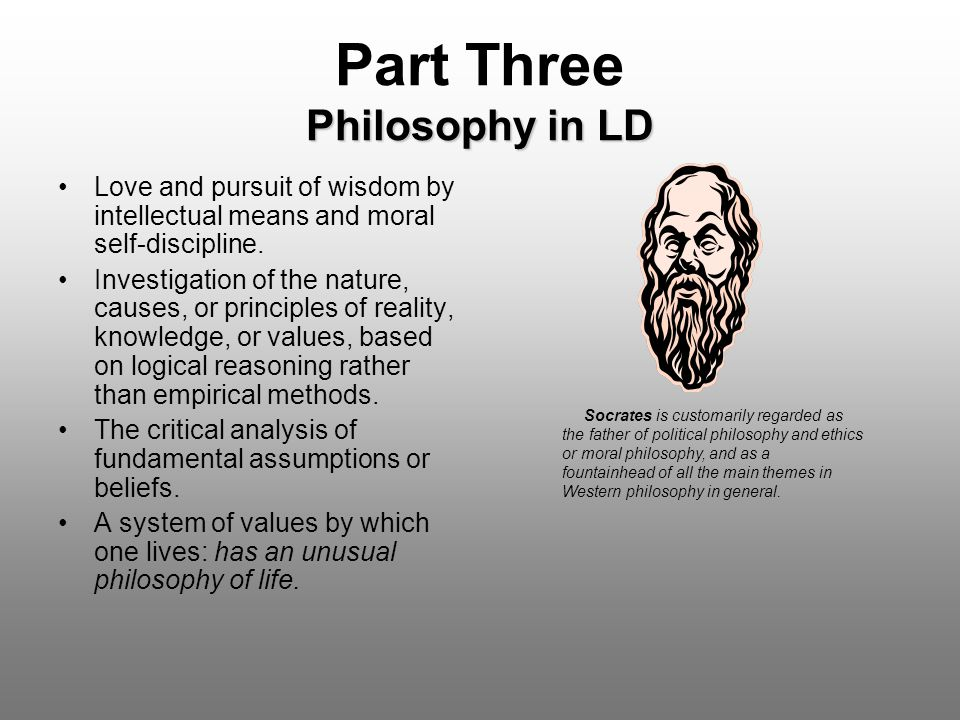 Part Three Philosophy in LD