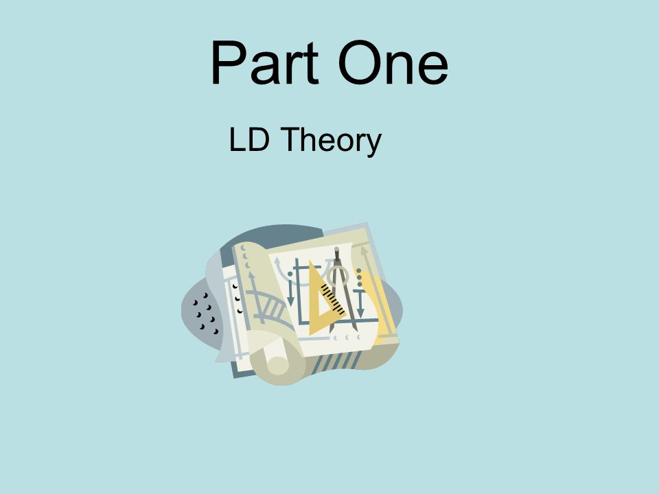 Part One LD Theory