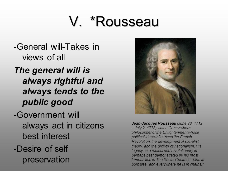 V. *Rousseau -General will-Takes in views of all