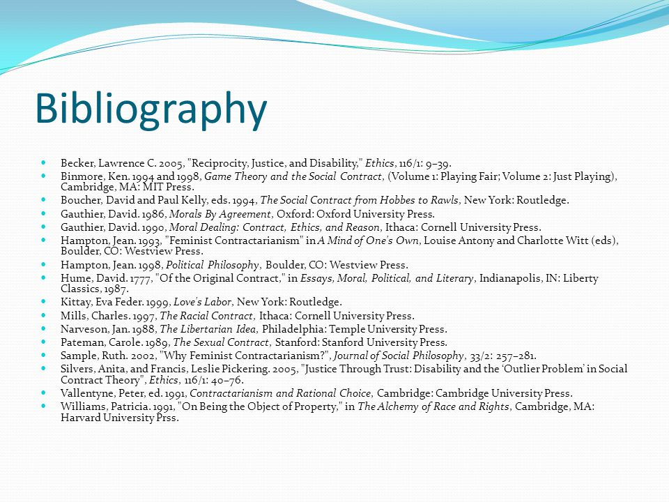 Bibliography Becker, Lawrence C. 2005, Reciprocity, Justice, and Disability, Ethics, 116/1: 9–39.