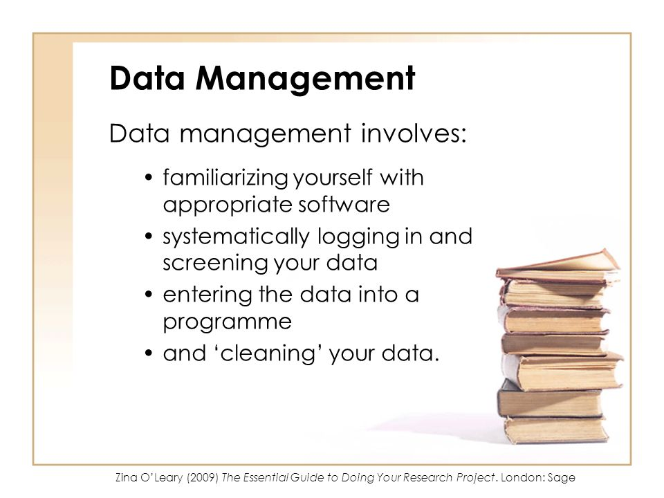 Data Management Data management involves: