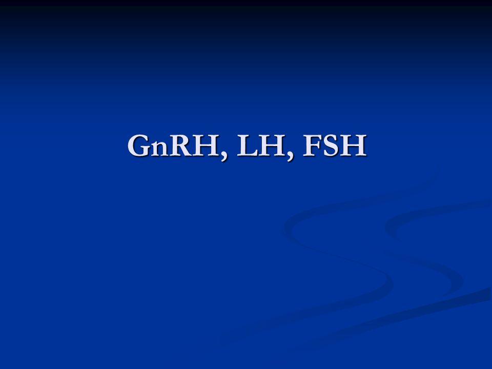 GnRH, LH, FSH