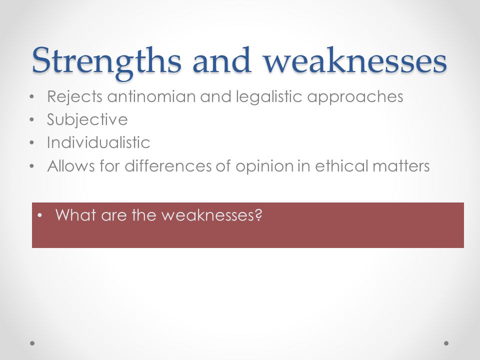 The Strengths and Weaknesses of Your Leadership Style
