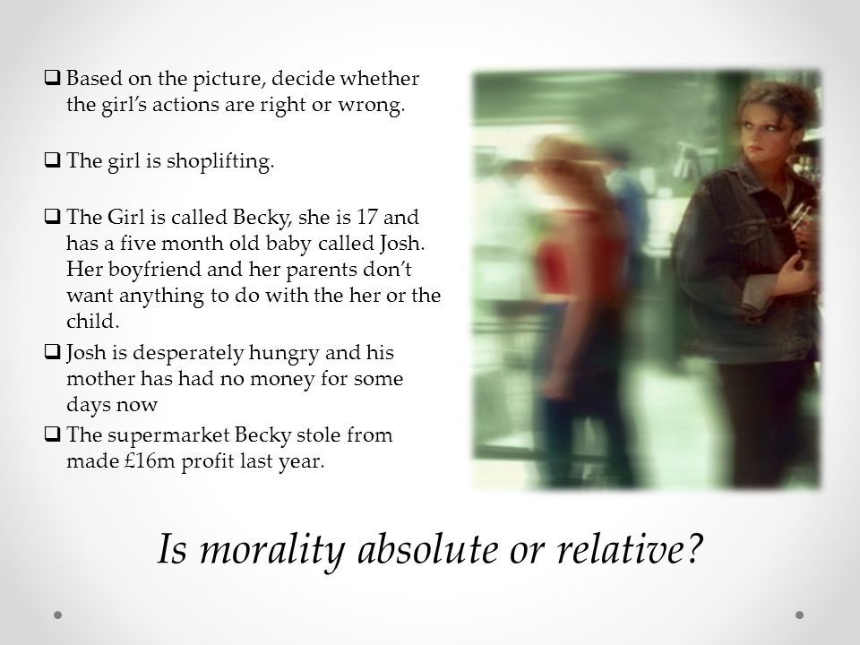 Is morality absolute or relative