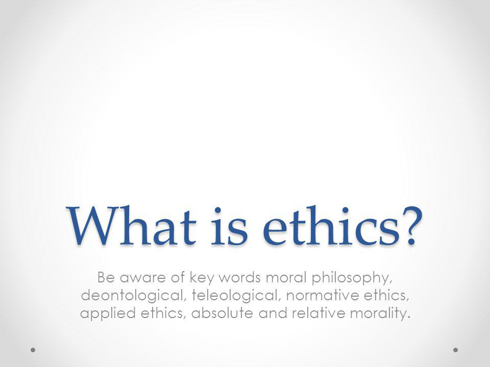 absolute and relative ethics