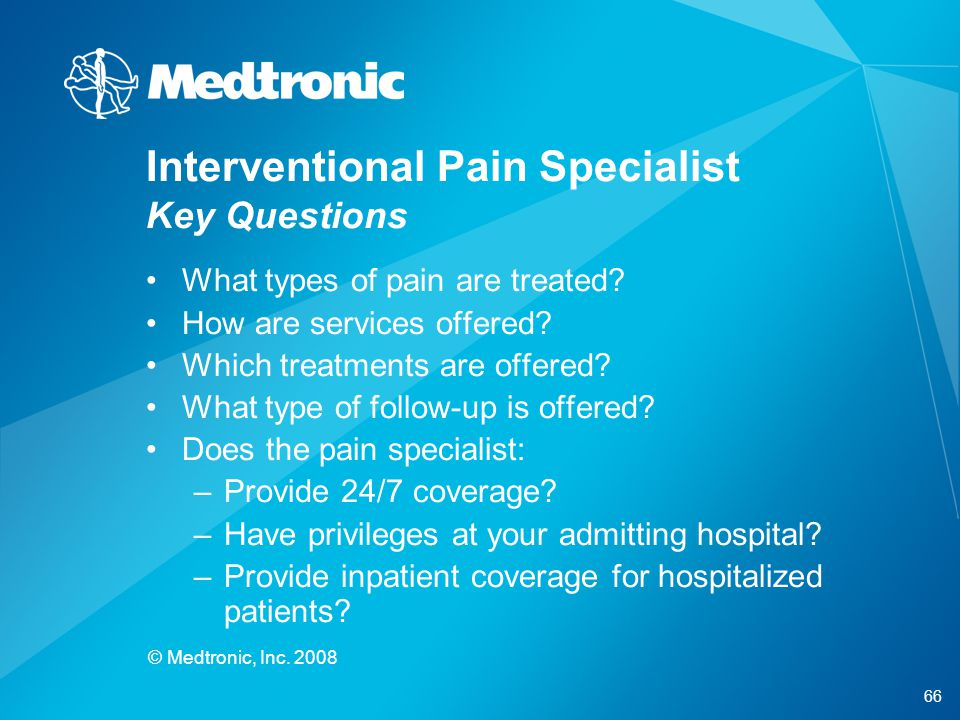 Interventional Pain Specialist Key Questions