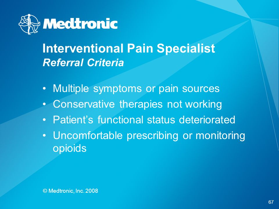 Interventional Pain Specialist Referral Criteria
