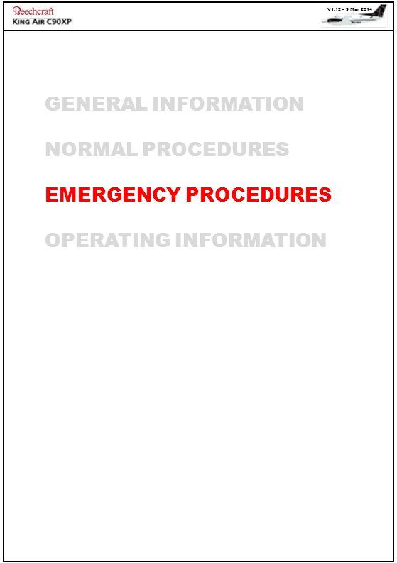 GENERAL INFORMATION NORMAL PROCEDURES EMERGENCY PROCEDURES OPERATING INFORMATION