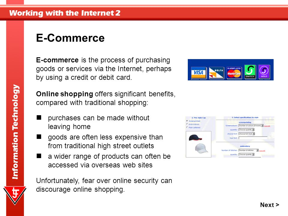 E-Commerce E-commerce is the process of purchasing