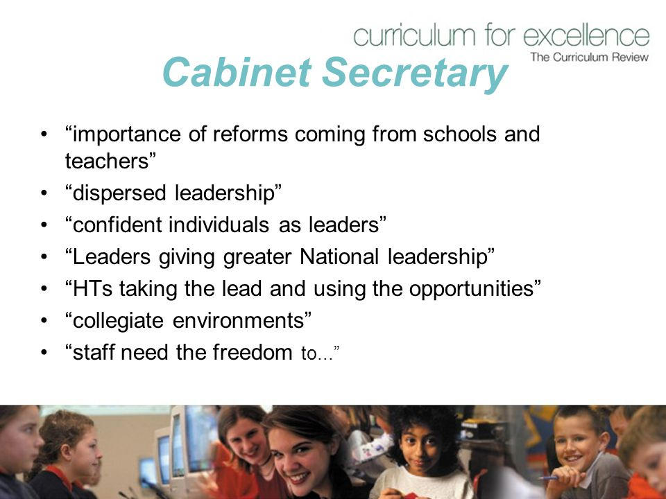 Cabinet Secretary importance of reforms coming from schools and teachers dispersed leadership confident individuals as leaders