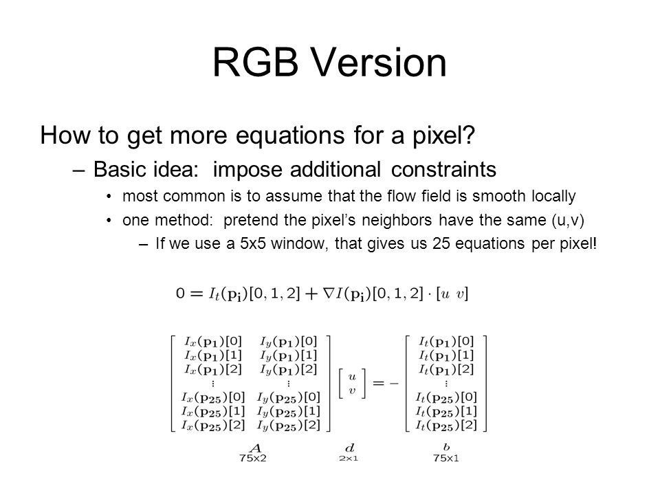 RGB Version How to get more equations for a pixel