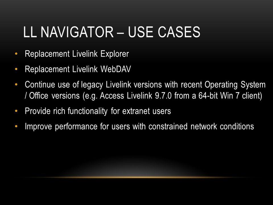 LL Navigator – Use cases