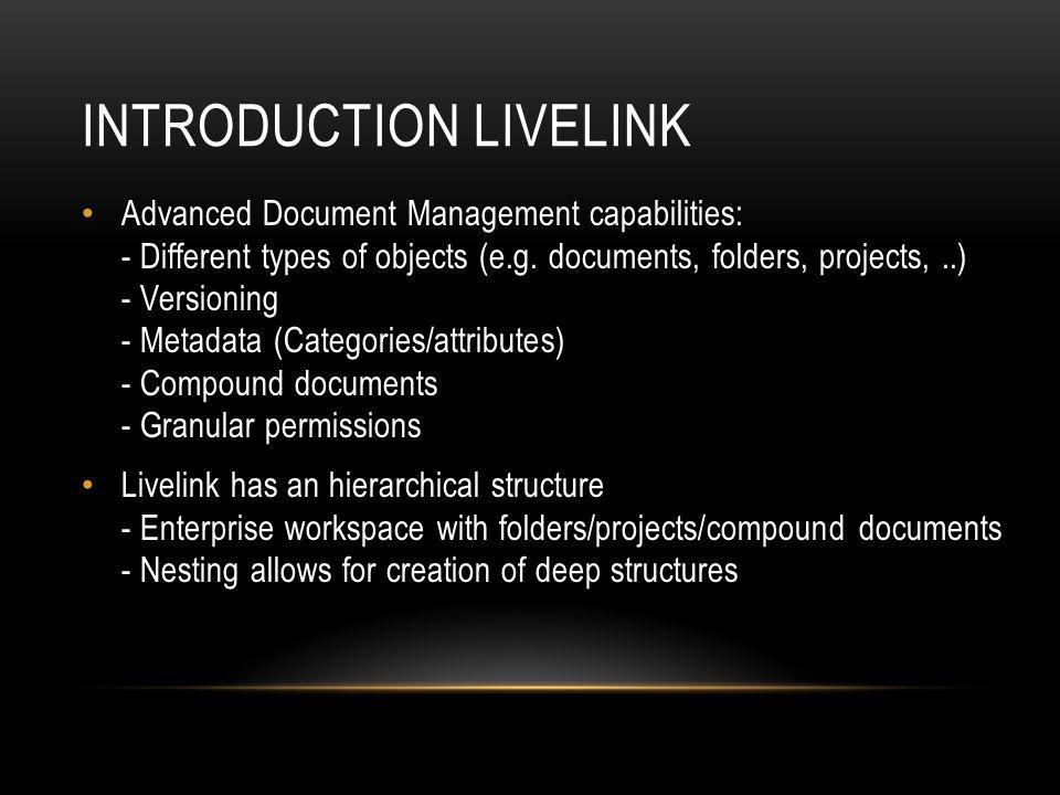 Introduction Livelink