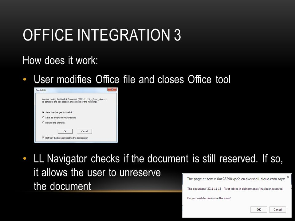 Office integration 3 How does it work:
