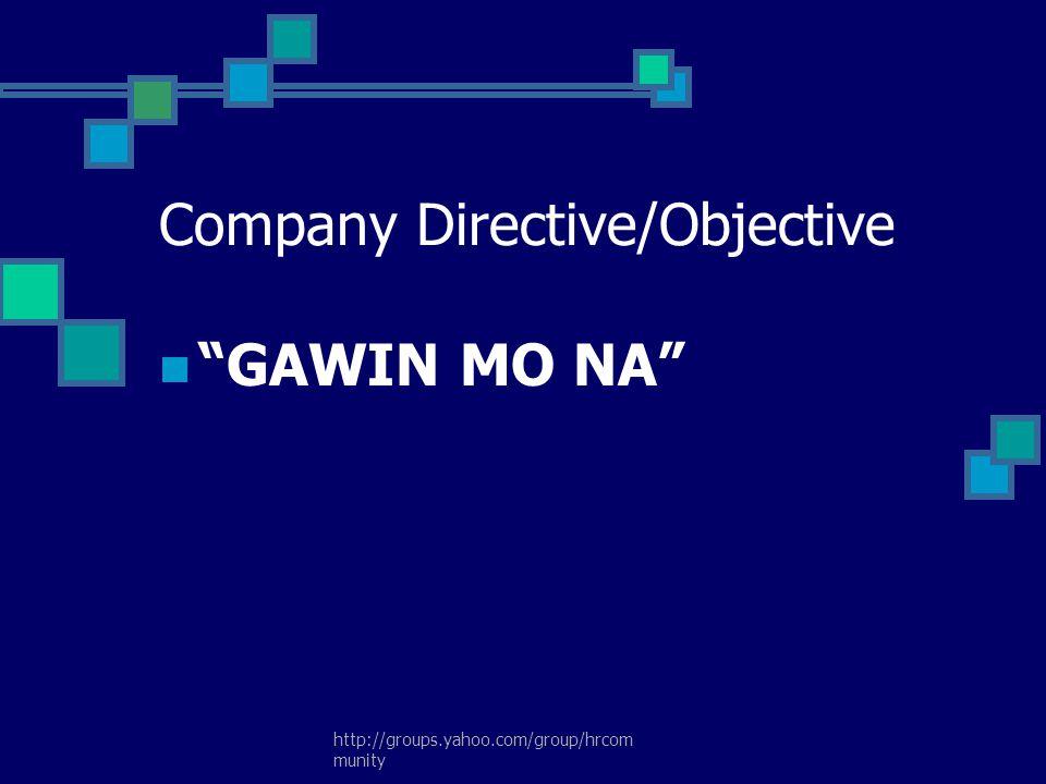 Company Directive/Objective