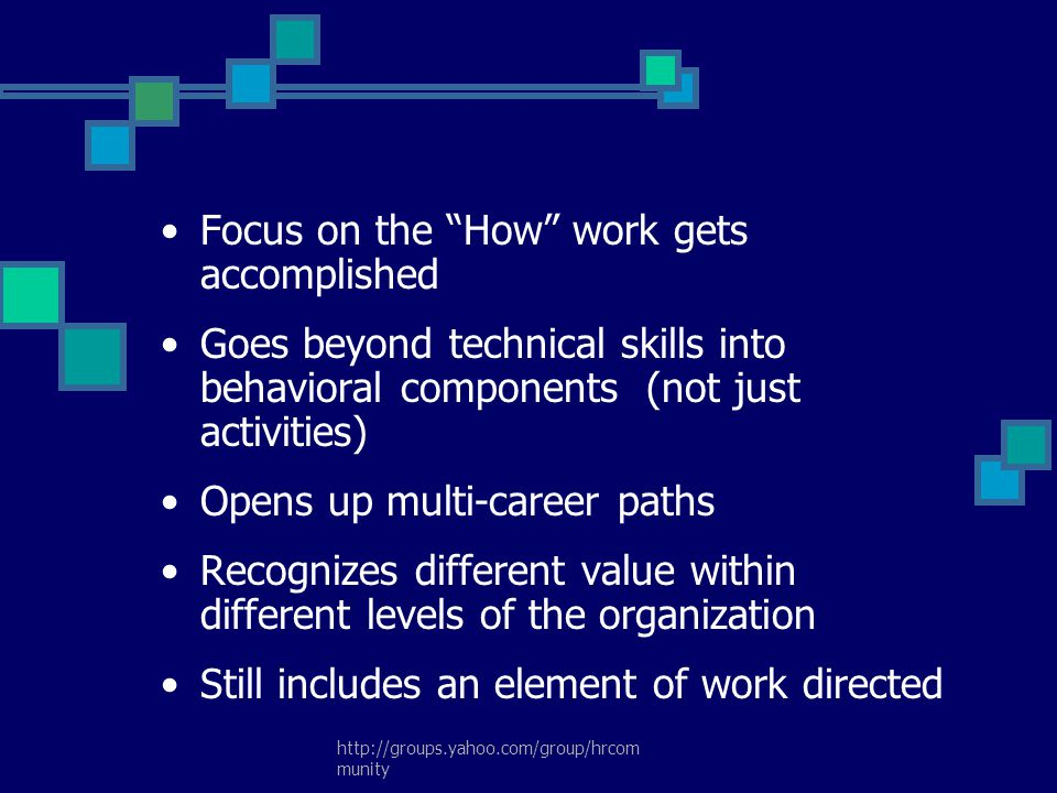 Focus on the How work gets accomplished