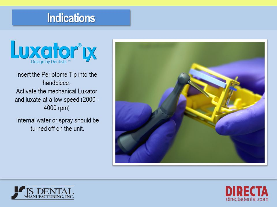 Indications Insert the Periotome Tip into the handpiece.