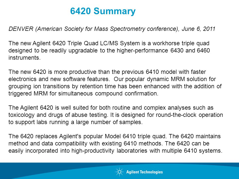 6420 Summary DENVER (American Society for Mass Spectrometry conference), June 6, 2011.